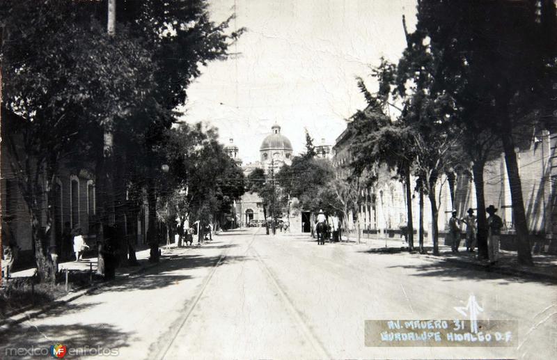 Avenida Madero La Villa de Guadalupe Hacia 1930