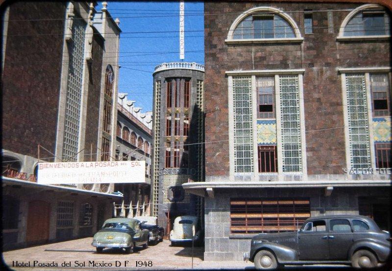 El Hotel Posada del Sol Plaza Hacia 1948