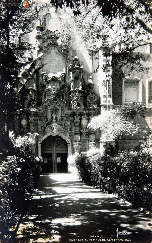 Entrada al Templo de San Francisco Hacia 1940