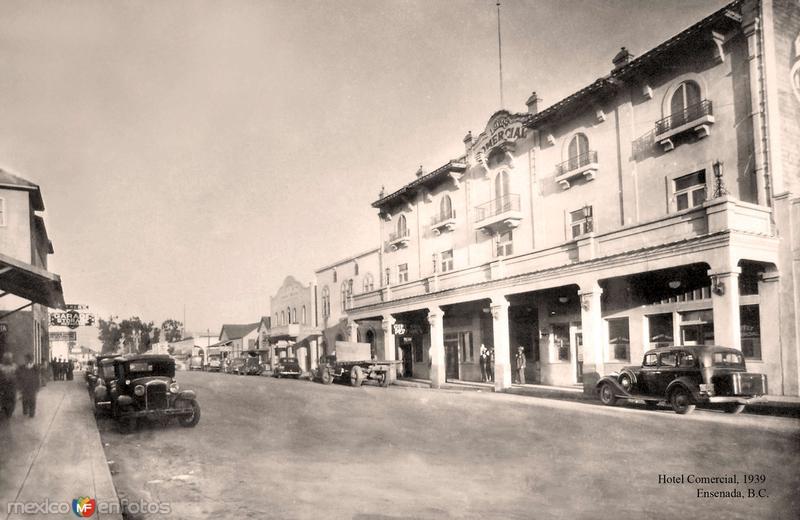 Ensenada, Hotel Comercial, 1939