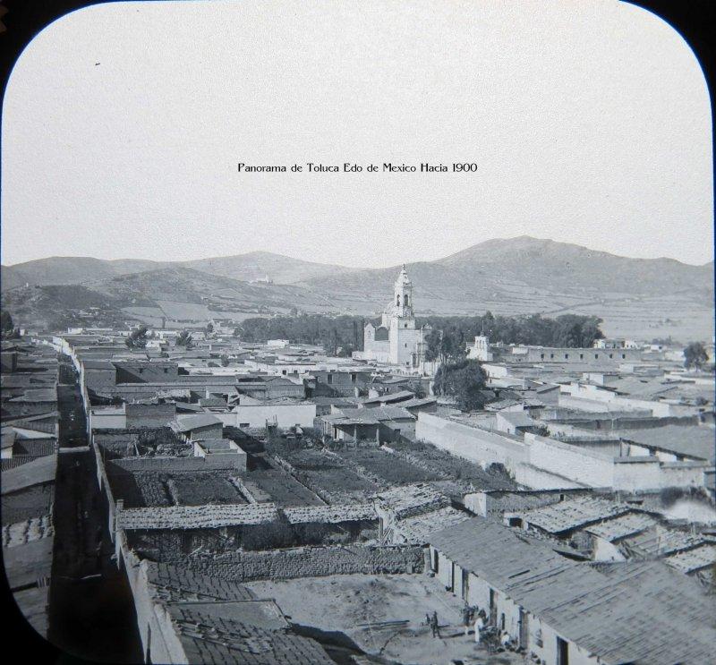 Panorama de Toluca Edo de Mexico Hacia 1900