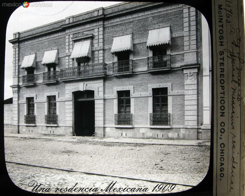 Una residencia Mexicana Hacia 1909