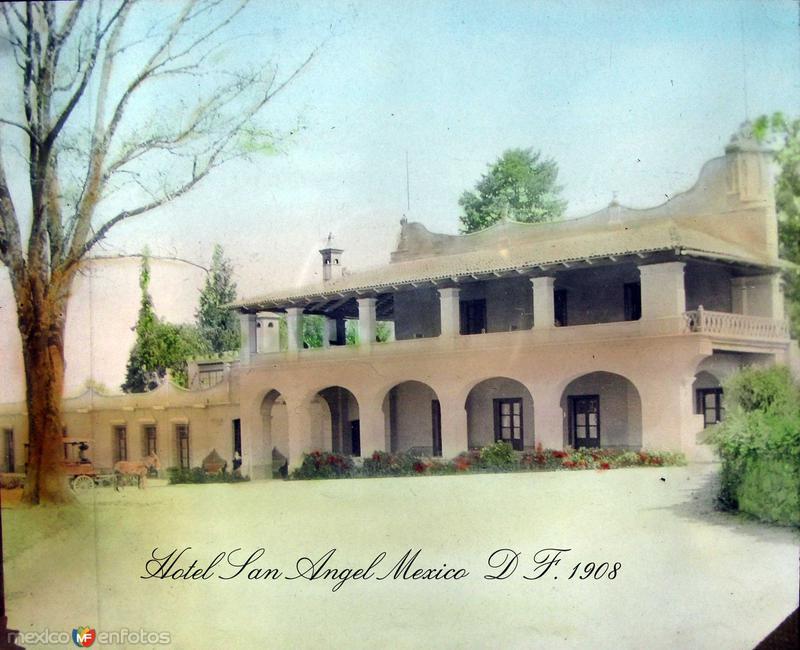 Hotel San AngelHacia 1908