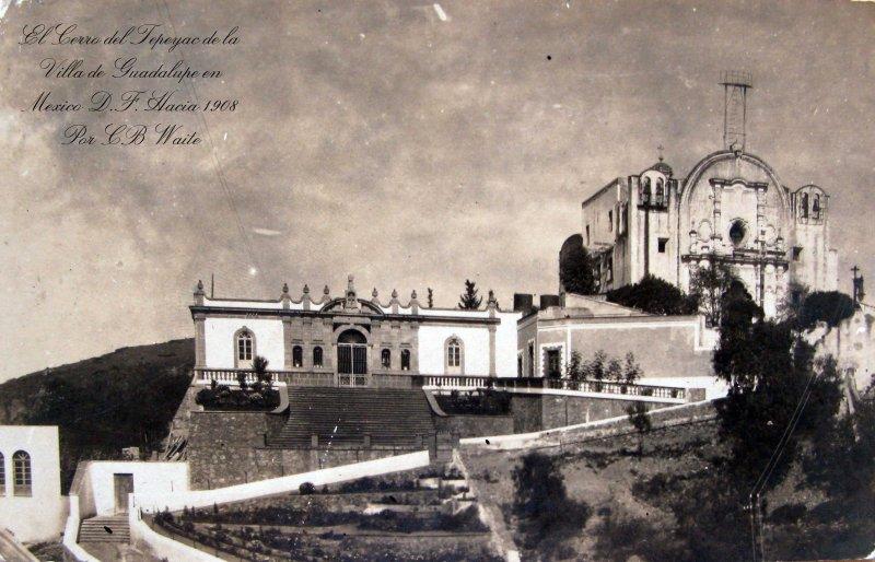 Cerro del Tepeyac en La Villa de Guadalupe Hacia 1930