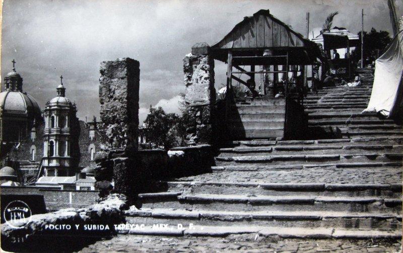 El Pocito y el cerro del Tepeyac La Villa de Guadalupe Hacia 1945