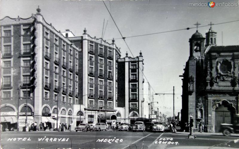 Hotel Virreyes Hacia 1945