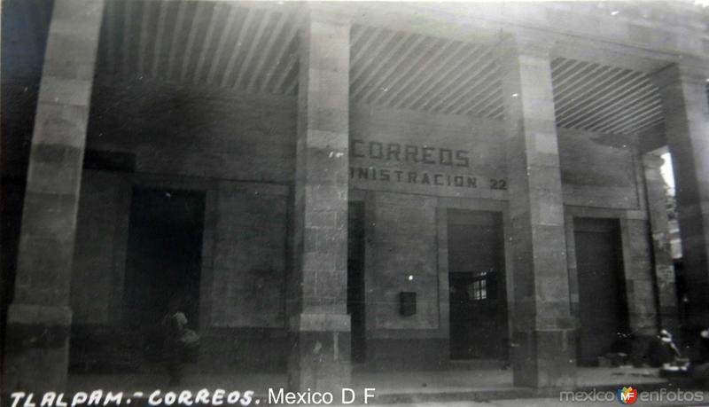 Tlalpan Correos Hacia 1945