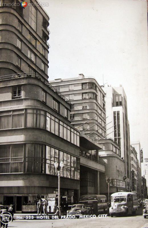 Hotel del prado Hacia 1945