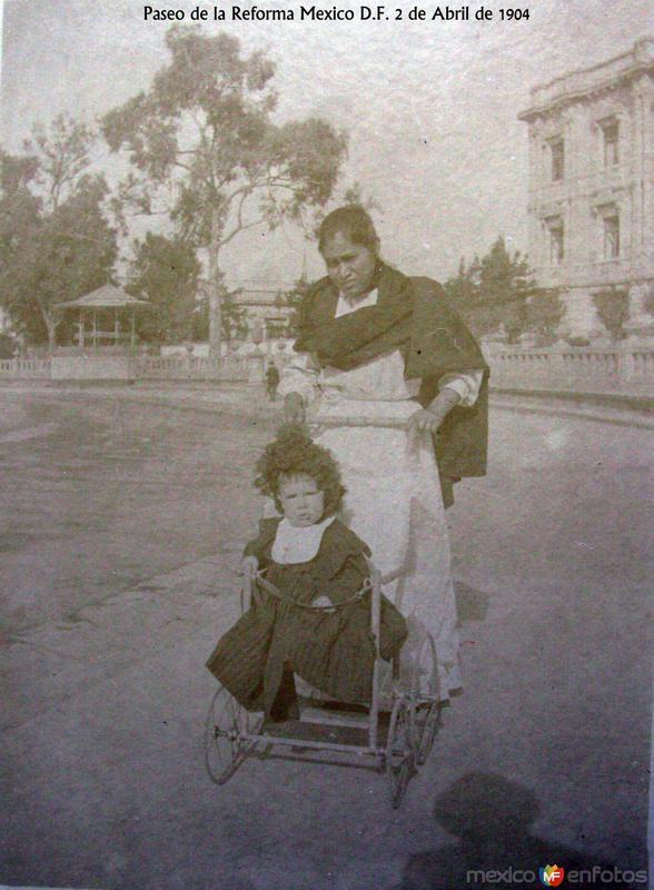 Paseo de la Reforma Hacia 1904