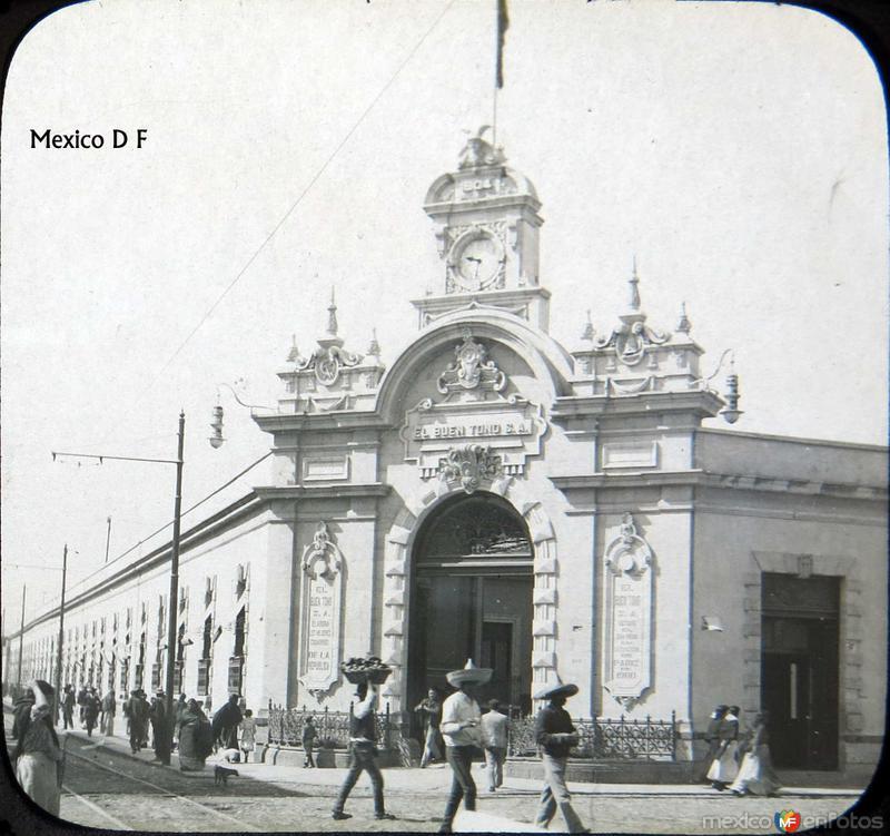 Fabrica el Buen Tono Hacia 1900