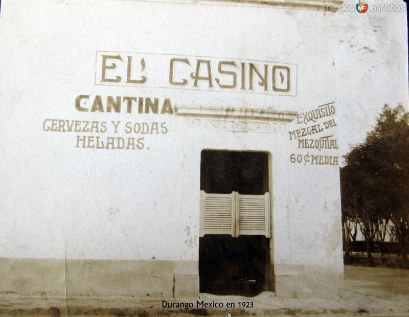 Casino y Cantina Hacia 1923