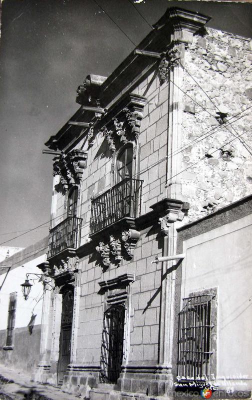 Casa del Inquisidor Hacia 1945