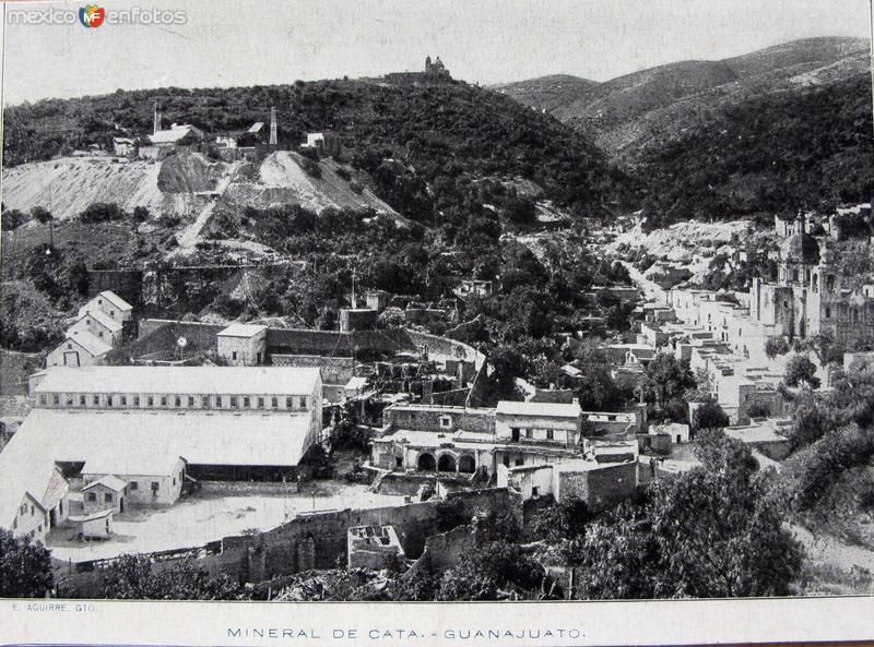 Mineral de Cata Hacia 1913