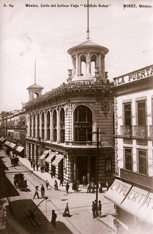 Edificio Boker y Calle del Coliseo Viejo