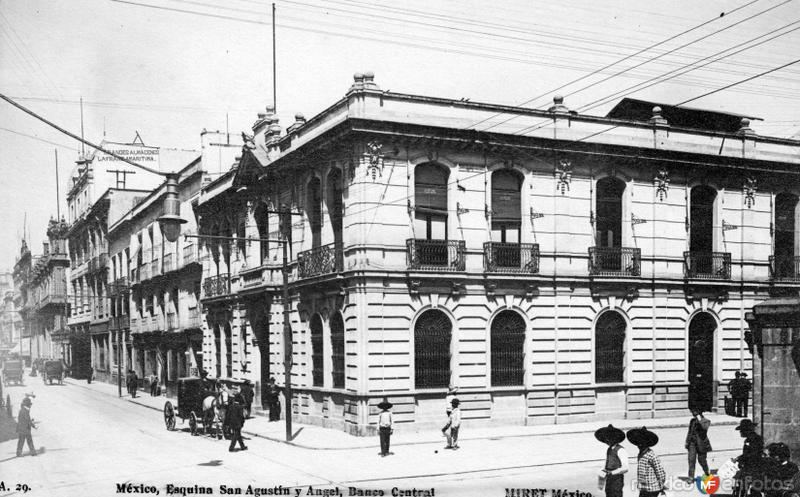 Banco Central, en la esquina de San Agustín y Angel