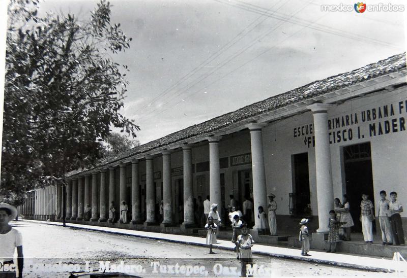 ESCUELA PRIMARIA FRANCISCO I MADERO Hacia 1945