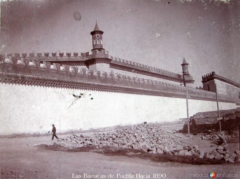 Las Barracas de Puebla Hacia 1890