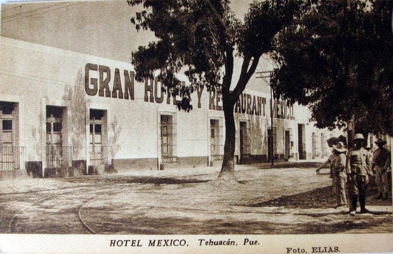 HOTEL MEXICO Hacia 1920