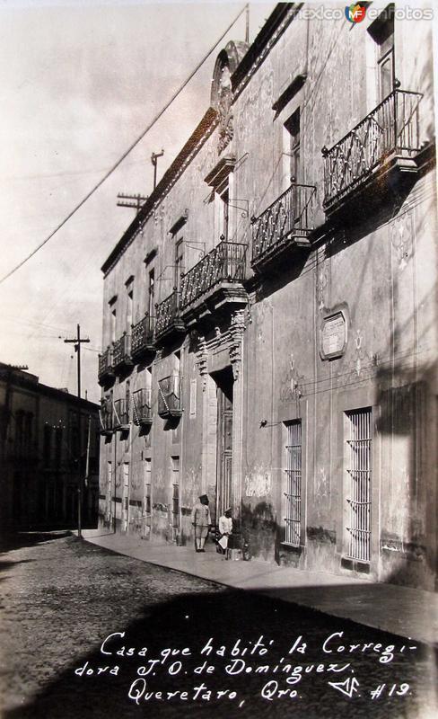 CASA DE LA CORREGIDORA Hacia 1945