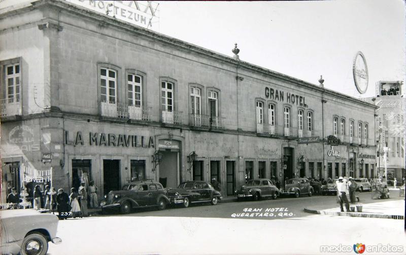 GRAN HOTEL Hacia 1945