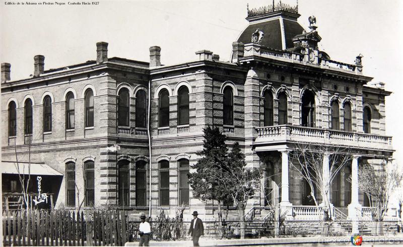 Edificio de la Aduana en Piedras Negras Coahuila