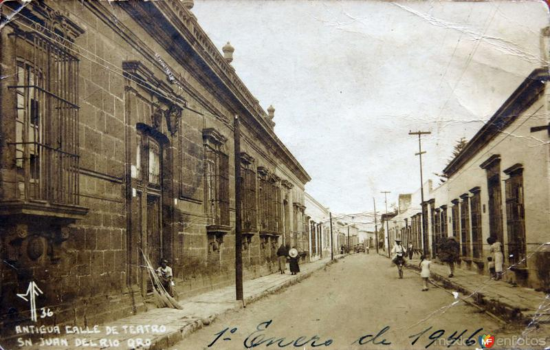 ANTIGUA CALLE DEL TEATRO Circa 1930-1950