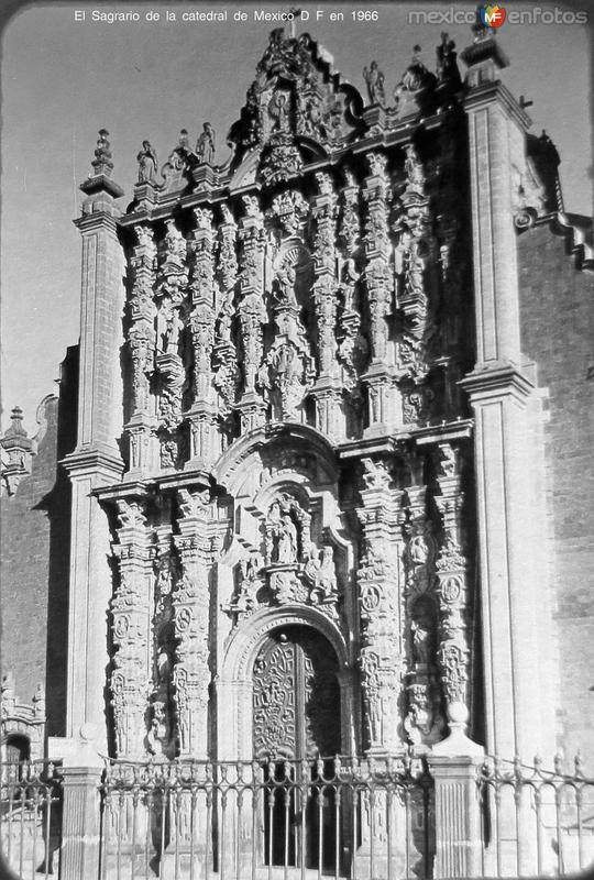El Sagrario de la catedral de Mexico D F en 1966