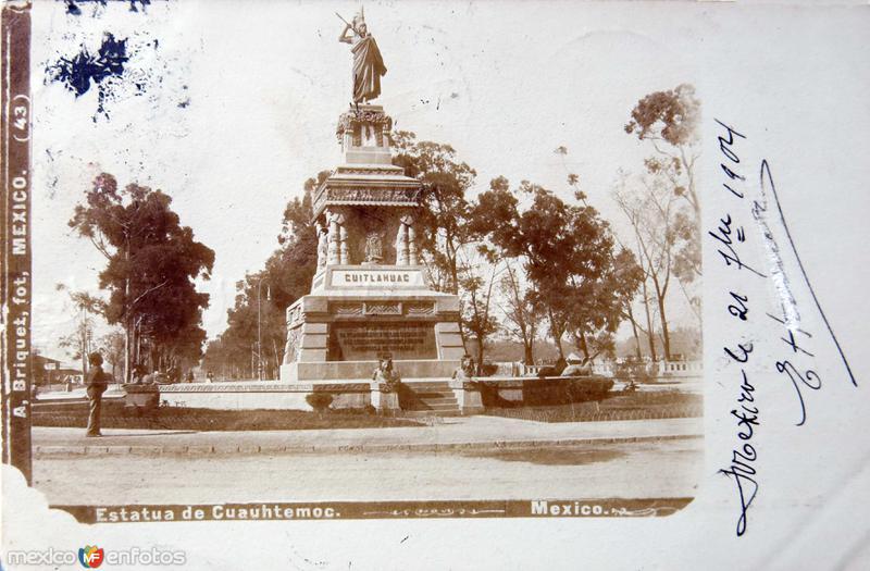 MONUMENTO A CUAHUTEMOC Circa 1904