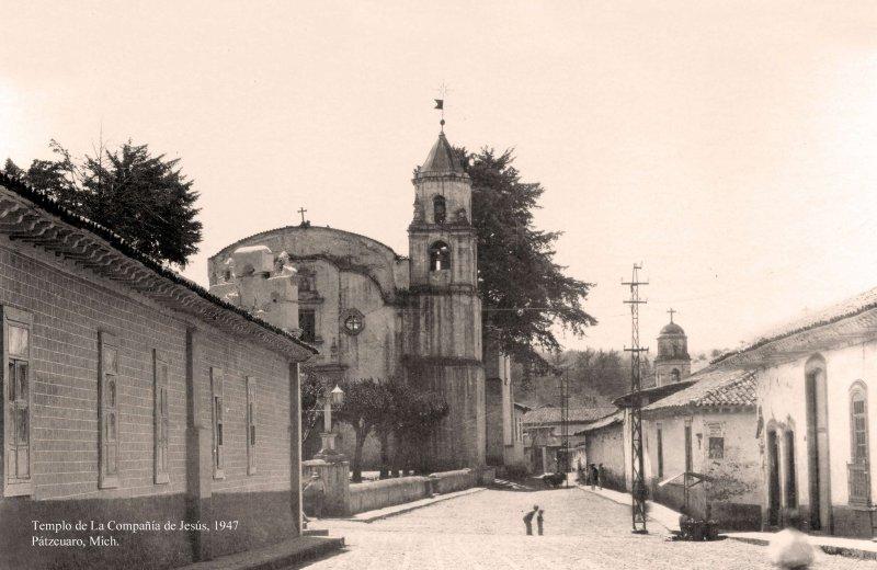 Pátzcuaro, Templo de la Compañía, 1947