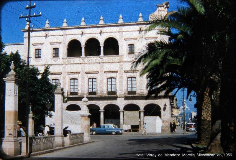 Hotel Virrey de Mendoza Morelia Michoacan en 1956