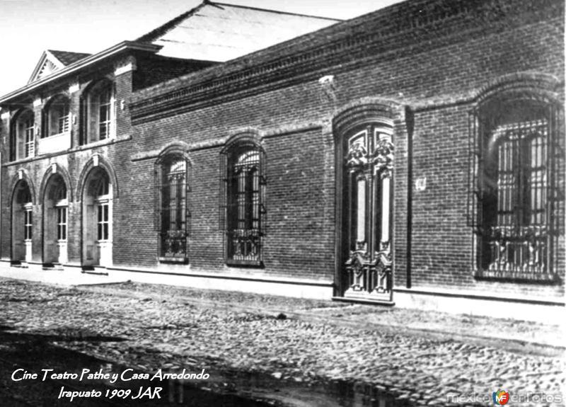 Cine Teatro Pathe y Casa Arredondo Irapuato 1909