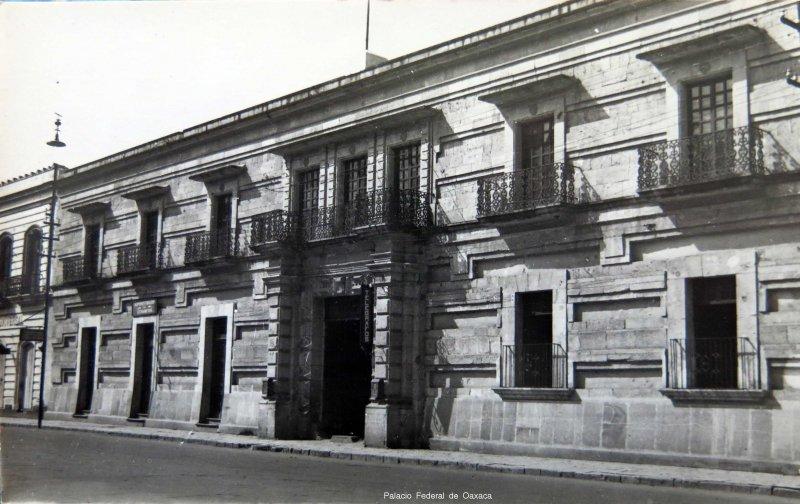 Palacio Federal de Oaxaca circa 1930-1950