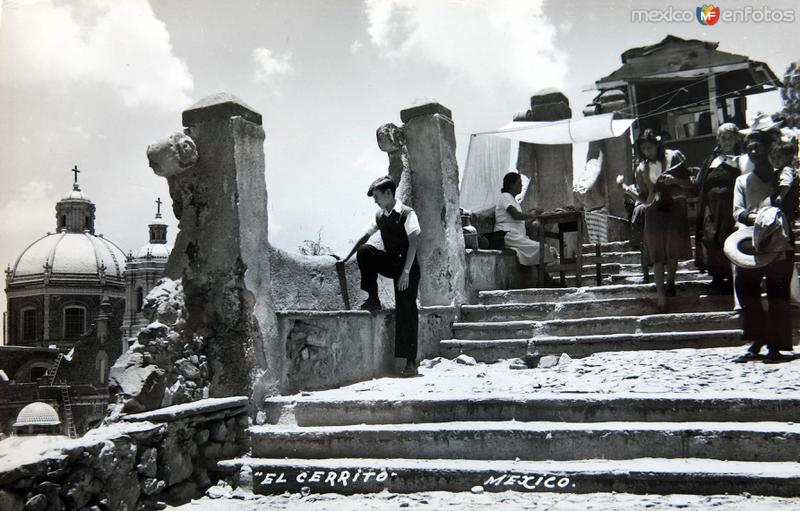 EL CERRITO DE LA BASILICA DE GUADALUPE Circa 1930-1950