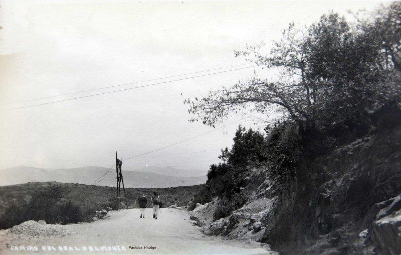Camino del Real del Monte de Pachuca Hidalgo