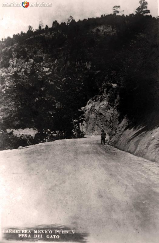 La Peña del Gato, Carretera Federal México-Puebla (circa 1930)