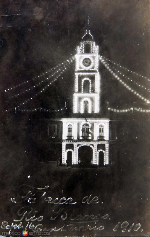 Asi se veia la fabrica de Rio Blanco Ver.En la celebracion del CENTENARIO el dia 16 de Septiembre de 1910