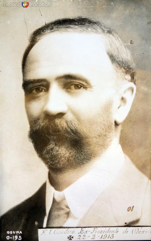Francisco I Madero ( 1913 )