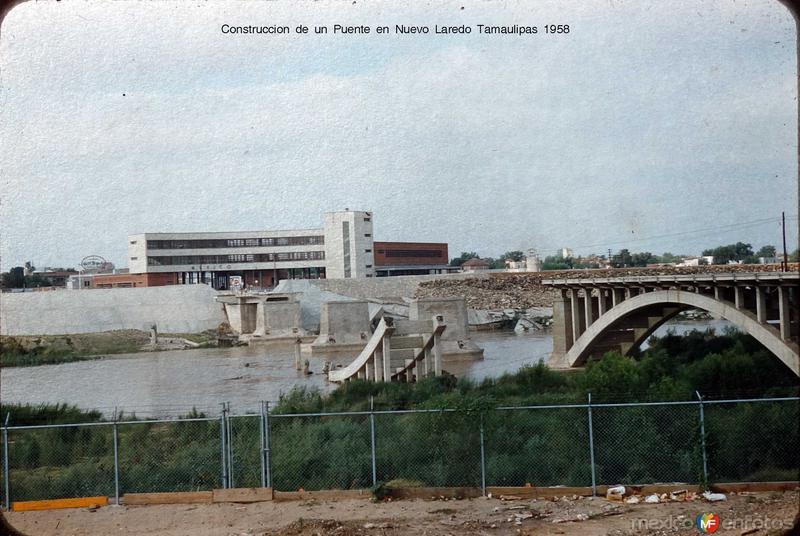 Construccion de un Puente en Nuevo Laredo Tamaulipas 1958