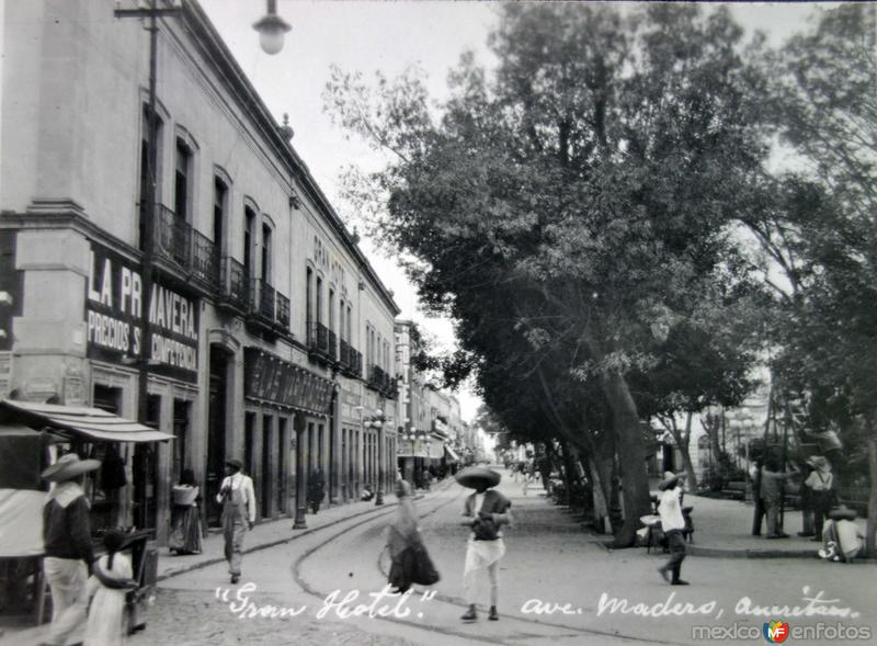 Avenida Madero El Gran Hotel ( 1910-1930 )