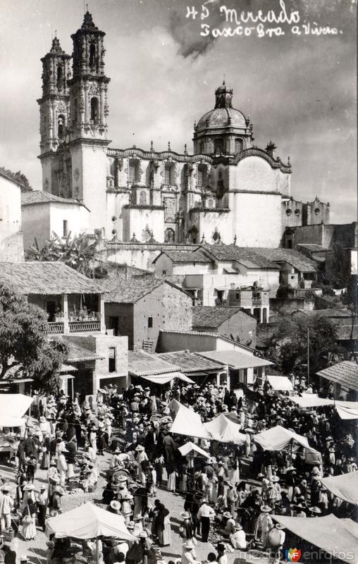 Mercado de Taxco y Templo de Santa Prisca
