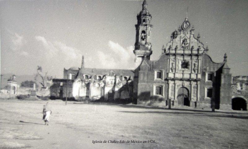 Iglesia de Chalco Edo.de Mexico en 1928.