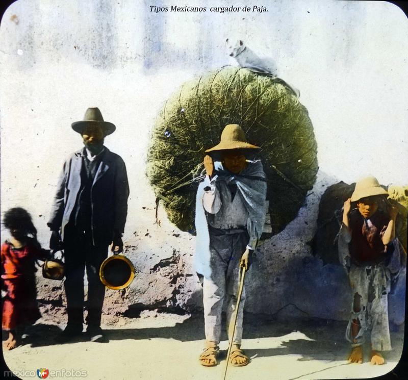 Tipos Mexicanos cargador de Paja.
