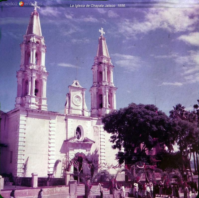 La Iglesia de Chapala Jalisco 1956..