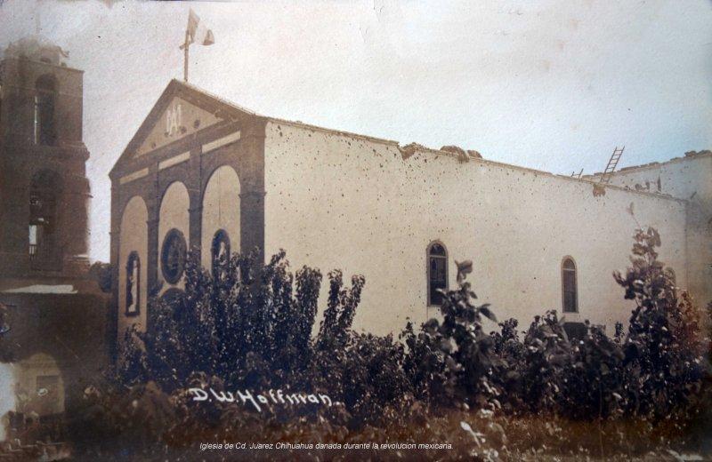Iglesia de Cd. Juarez Chihuahua danada durante la revolucion mexicana.
