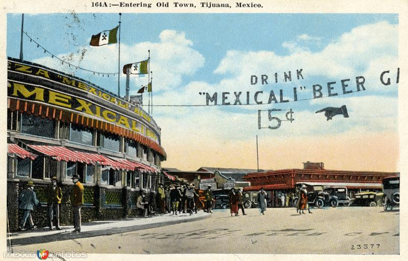 Entrada al área vieja de Tijuana