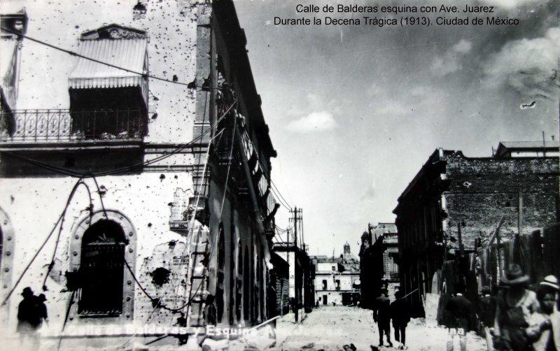 Calle de Balderas esquina con Ave. Juarez Durante la Decena Trágica (1913). Ciudad de México