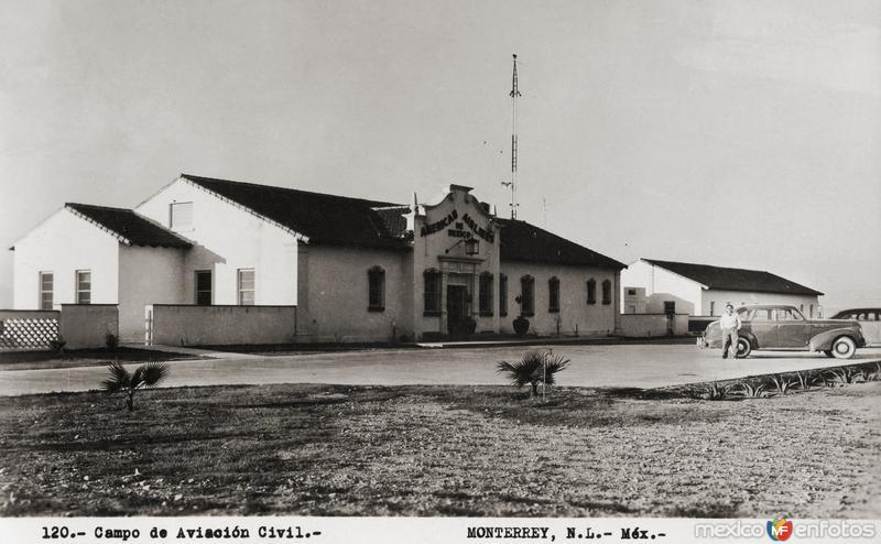 Campo de Aviación Civil (antiguo aeropuerto de Monterrey)