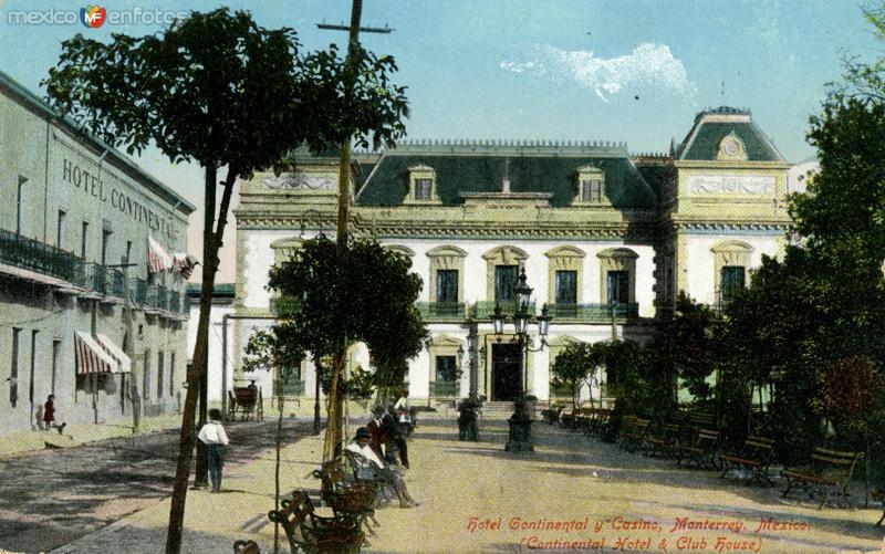 Hotel Continental y Casino de Monterrey