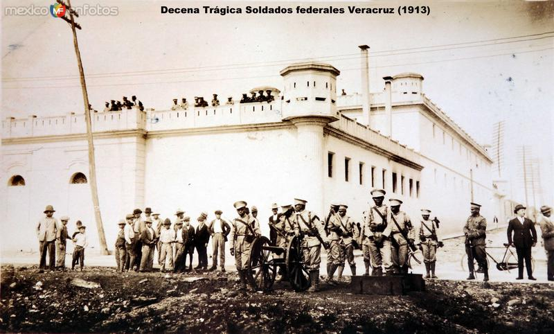 Decena Trágica Soldados federales Veracruz (1913)