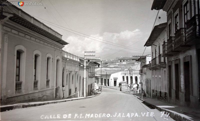 Calle de F I Madero Jalapa Veracruz.